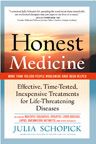 HONEST MEDICINE by Julia Schopick