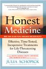 HONEST MEDICINE by Julia Schopick